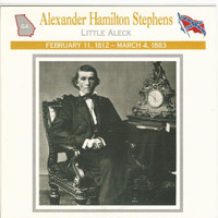 1995 Atlas, Civil War Cards, #02.02 Alexander Hamilton Stephens