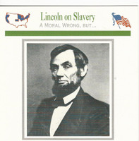1995 Atlas, Civil War Cards, #04.18 Lincoln on Slavery, President Abraham