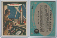 1957 Topps, Space Cards, #15 Zero Hour (B)