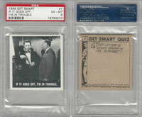 1966 Topps, Get Smart, #1 If It Goes Off, I'm In Trouble, PSA 6 EXMT