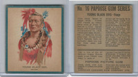 V254 Canadian CG, Papoose Gum Indians, 1934, #16 Young Black Dog (B)