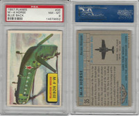 1957 Topps, Planes, Blue Back, #35 M-4 Horse, Russia Helicopter, PSA 8 NMMT
