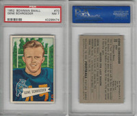 1952 Bowman Small Football, #70 Gene Schroeder, Bears, PSA 7 NM
