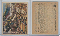 R69 Gum Inc, Horrors of War, 1938, #102 Chinese Guerillas Wreck a Supply Train