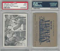 1960 Ad-Trix Corp., Tales of the Vikings, #44 I'm Meeting My, PSA 9 Mint