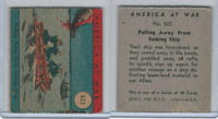 R12 WS Corp, America at War, 1942, #523 Pulling Away From Sinking Ship