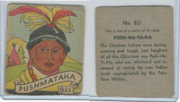 R131 Strip Card, Series of 48 - Western, 1930's, #821 Push-Ma-Ta-Ha