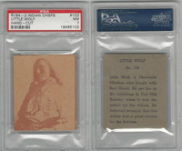 R184-2 Strip Card, Indian Chiefs, 1930's, #103 Little Wolf, PSA 7 NM
