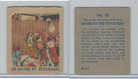 R185 Strip Card, Indian and Western, 1930's, #58 Saved By Stockade!