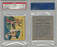 R67 WS Corp, Heroes of the Sea, 1939, #464 Captain W.T. Turner, PSA 6.5 EXMMT+