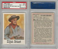 1966 Leaf, Good Guys and Bad Guys, #17 Elijah Briant, PSA 8 NMMT