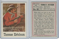 1966 Leaf, Good Guys and Bad Guys, #20 Thomas Ketchum