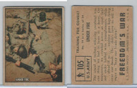 1950 Topps, Freedoms War, #105 Under Fire