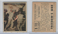 1950 Topps, Freedoms War, #113 At Your Posts