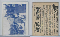 1950 Topps, Hopalong Cassidy, #22 Deadly Creed