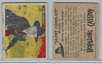 1950 Topps, Hopalong Cassidy, #203 Quick Action Needed