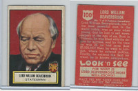1952 Topps, Look 'N See, #100 Lord William Beaverbrook