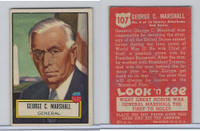 1952 Topps, Look 'N See, #107 George C. Marshall, General, World War II