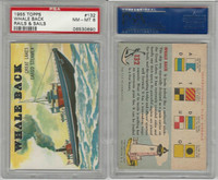 1955 Topps, Rails & Sails, #132 Whale Back, Great Lakes Steamer, PSA 8 NMMT
