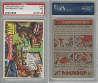 1956 Topps, RoundUp, #14 Sharpshooting, Calamity Jane, PSA 7 NM