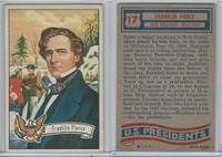 1956 Topps, U.S. Presidents, #17 Franklin Pierce