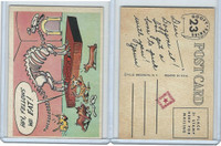 1957 Topps, Goofy Post Cards, #23 Hey, Fellows We Eat