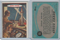 1957 Topps, Space Cards, #15 Zero Hour