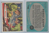1957 Topps, Space Cards, #22 Space's Practical Jokes