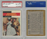 1958 Topps, TV Westerns, #44 Union Pacific, Gail and Bart, PSA 8 NMMT