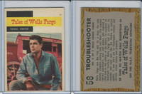 1958 Topps, TV Westerns, #58 Tales of Wells Fargo, Trouble Shooter