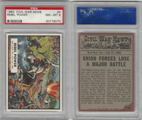 1962 Topps, Civil War News, #4 Rebel Power, PSA 8 NMMT