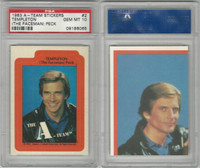 1983 Topps, A-Team Stickers, #2 Templeton (The Faceman) Peck, PSA 10 Gem