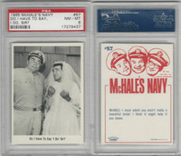 1965 Fleer, McHale's Navy, #57 Do I Have To Say, I Do, Sir?, PSA 8 NMMT