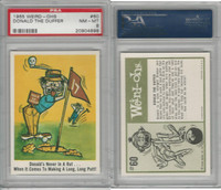 1965 Fleer, Weird-Ohs, #60 Donald the Duffer, PSA 8 NMMT