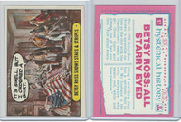 1975 Topps, Hysterical History, #17 Betsy Ross Shows Stars & Stripes