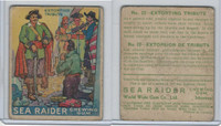 V359-2 World Wide Gum, Sea Raiders (French), 1933, #22 Extorting Tribute