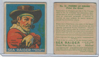 V359-2 World Wide Gum, Sea Raiders (French), 1933, #31 Pierre Le Grand