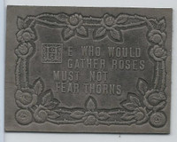 L24 ATC Leather, Mottoes & Quotes, 1912, He Who Would Gather Roses