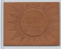 L24 ATC Leather, Mottoes & Quotes, 1912, The Brightest Of All Things (Tan)