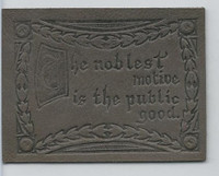 L24 ATC Leather, Mottoes & Quotes, 1912, The Noblest Motive Is The