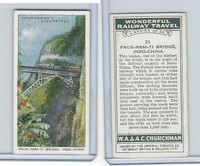 C82-92 Churchman, Won. Rail Travel, 1937, #24 Faux-Nam-Ti Bridge, Indo-China