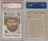 1966 Leaf, Good Guys and Bad Guys, #2 Tiburcio Vasquez, PSA 8 NMMT