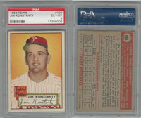 1952 Topps Baseball, #108 Jim Konstanty, Phillies, PSA 6 EXMT