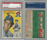1954 Topps Baseball, #11 Paul Smith, Pirates, PSA 7 NM