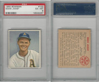 1950 Bowman Baseball, #103 Eddie Joost Philadelphia Athletics, PSA 6 EXMT