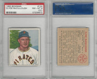 1950 Bowman Baseball, #124 Clyde McCullough, Pirates, PSA 8 OC NMMT