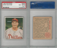 1950 Bowman Baseball, #225 Eddie Sawyer, Phillies, PSA 8 OC NMMT