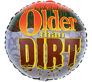 Older Than Dirt