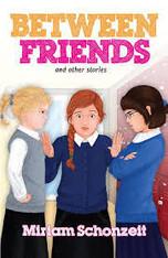 Between Friends & Other Stories