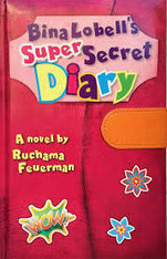 Bina Lobell's Super-Secret Diary